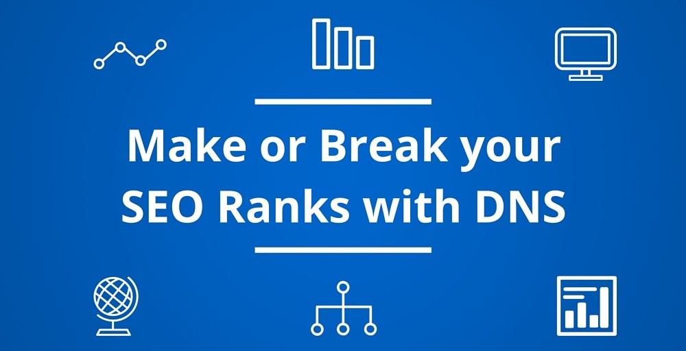 Make or Break your SEO Ranks with DNS
