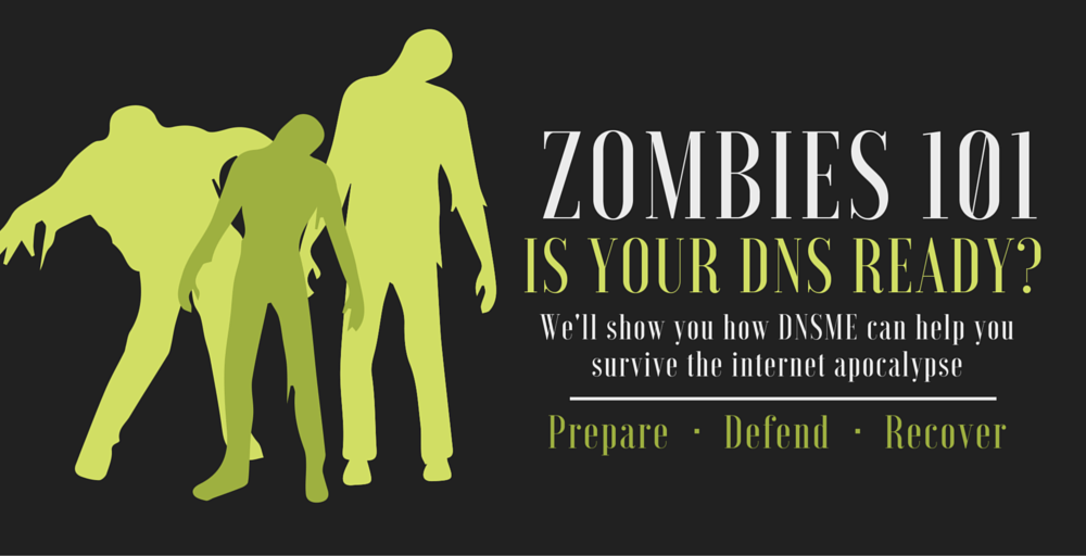Zombies & DNS 101