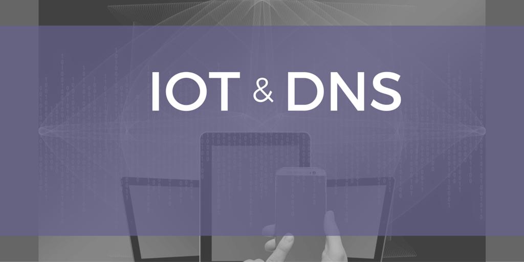 DNS & IoT