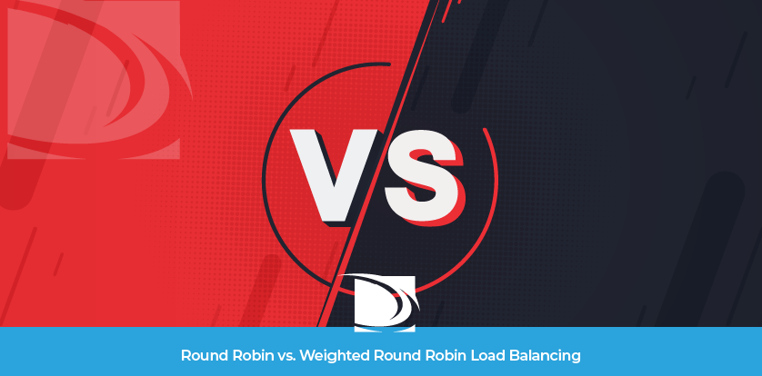Load balancer Round Robin VS weighted round robin
