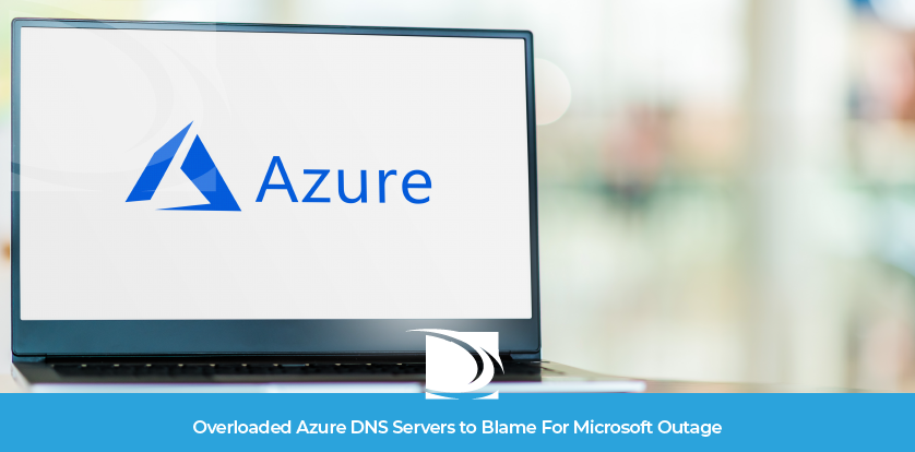 Microsoft Azure DNS Outage