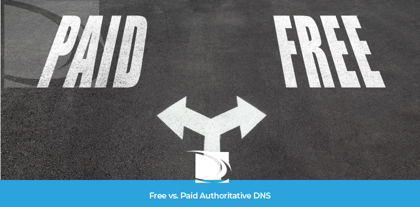 Free VS Paid DNS Authoritative Pros and Cons