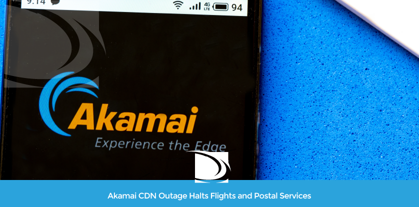 Akamai CDN 2021 Outage - Southwest, United, and American Airlines down