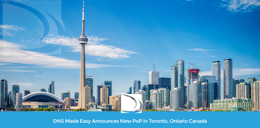 DNS Made Easy New Pop in Toronto Canada DNS Network Expansion