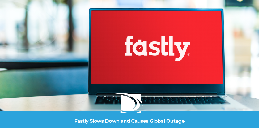 Fastly Global Outage 2021