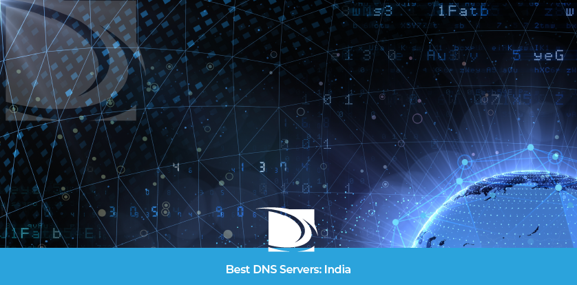 best dns servers in India - Fastest DNS
