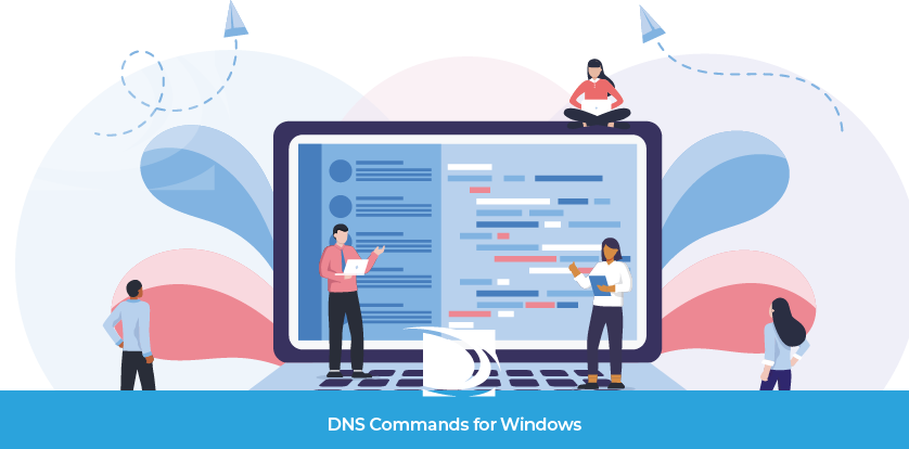 DNS Commands for Windows troubleshooting