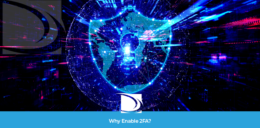 Why Enable 2FA? Benefits of two factor authentication