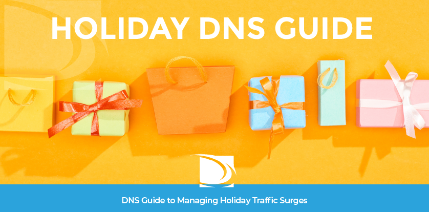 DNS Traffic Holiday Guide - Failover, secondary, preparedness plan